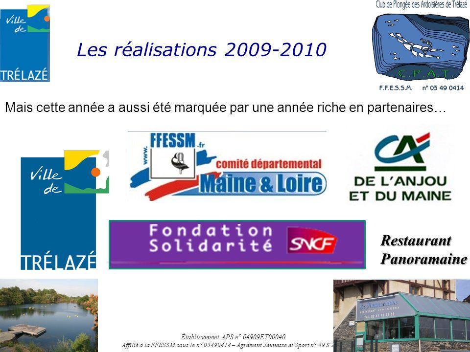 Les réalisations 2009-2010 Mais cette année a aussi été marquée par une année riche en partenaires… Établissement APS n° 04909ET00040 Affilié à la FFE