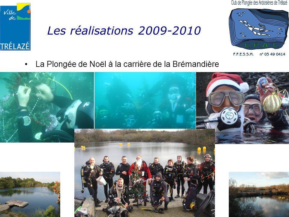Les réalisations 2009-2010 La Plongée de Noël à la carrière de la Brémandière Établissement APS n° 04909ET00040 Affilié à la FFESSM sous le n° 0349041