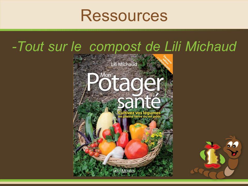 Ressources -Tout sur le compost de Lili Michaud