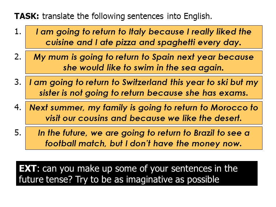TASK: translate the following sentences into English.
