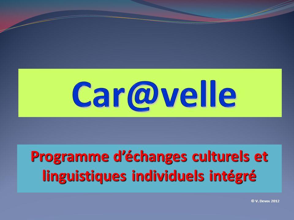 Programme déchanges culturels et linguistiques individuels intégré © V. Devos 2012