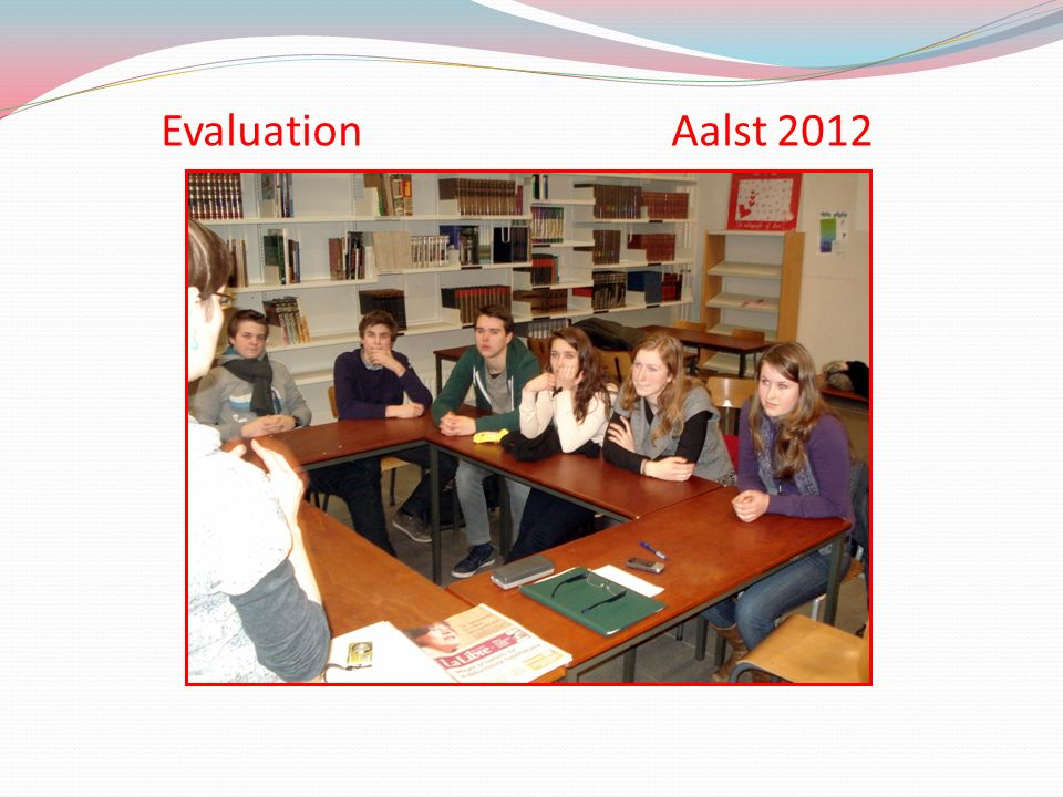 Evaluation Aalst 2012