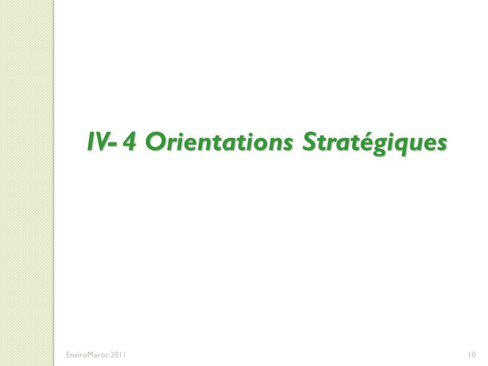 IV- 4 Orientations Stratégiques EnviroMaroc 201110