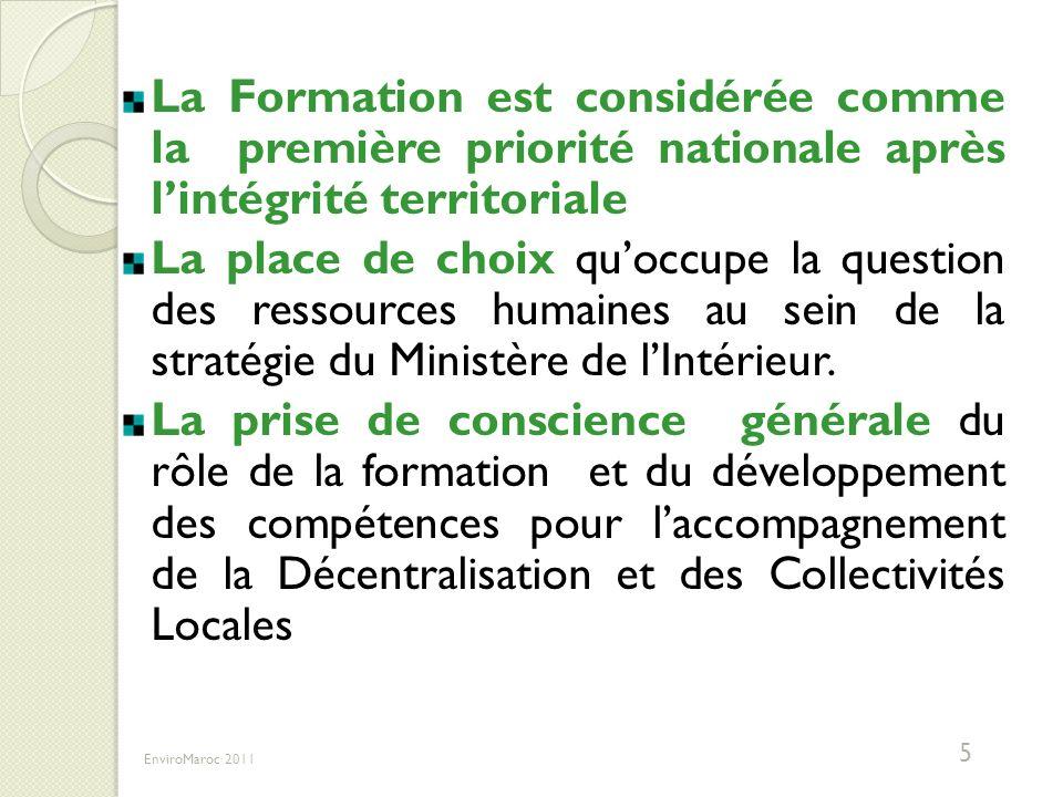 II- La nouvelle Vocation de la DFCAT II- La nouvelle Vocation de la DFCAT ET DU DEVELOPPEMENT DES COMPETENCES EnviroMaroc 20116