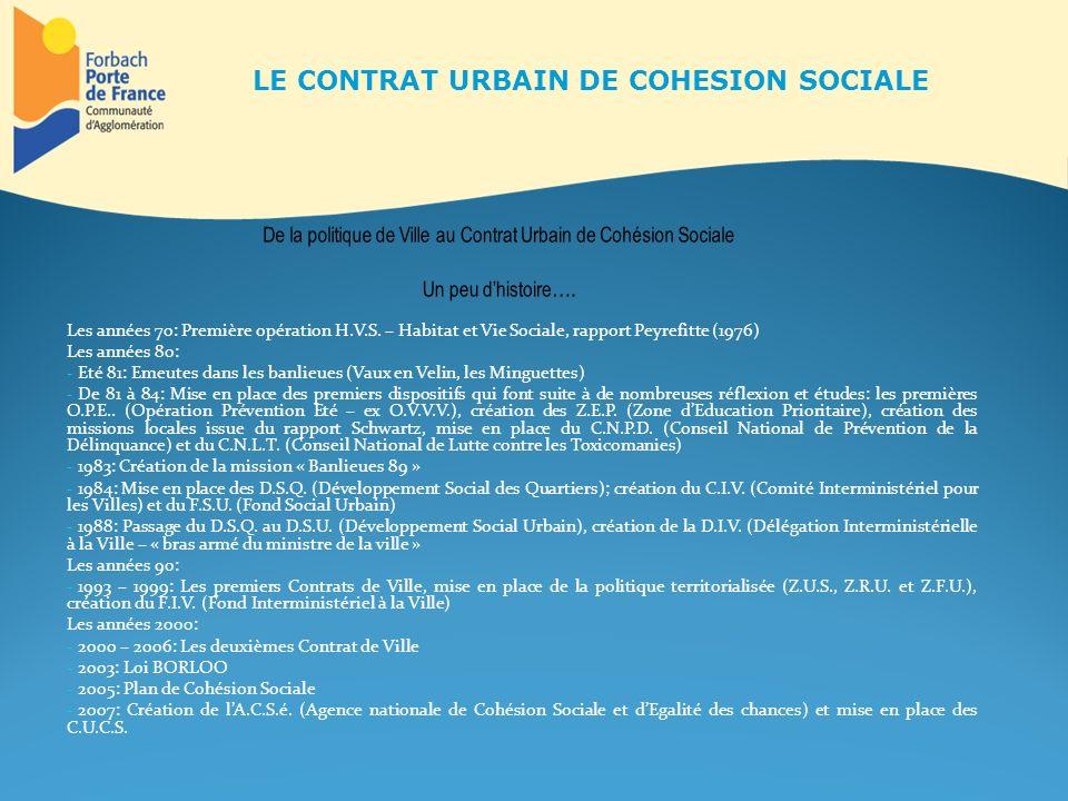Texte de référence: Circulaire du 24 mai 2006 de la ministre déléguée à la Cohésion Sociale et à la Parité Le contrat urbain de cohésion sociale est le cadre de mise en œuvre du projet de développement social et urbain en faveur des habitants de quartiers en difficulté reconnus comme prioritaires.