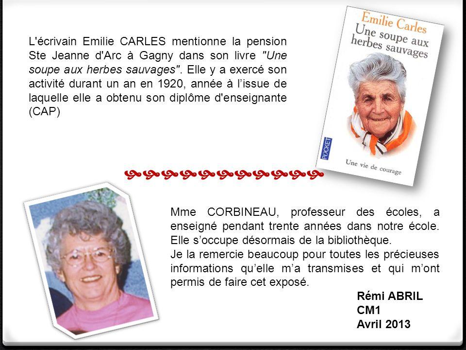 Mme CORBINEAU, professeur des écoles, a enseigné pendant trente années dans notre école.