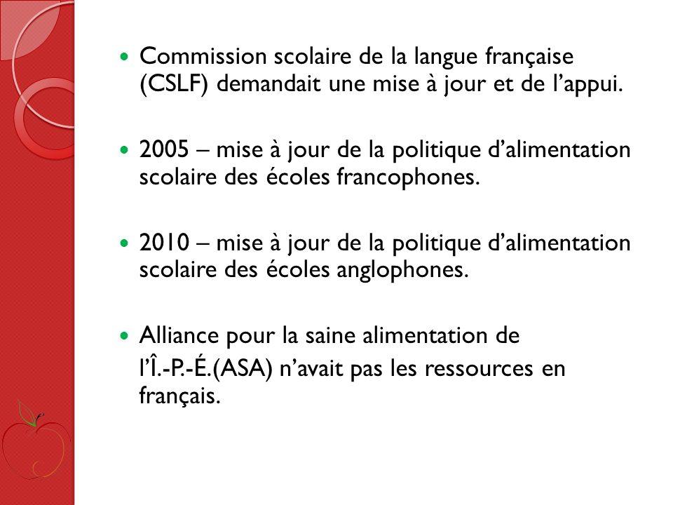 Commission scolaire de la langue française (CSLF) demandait une mise à jour et de lappui.