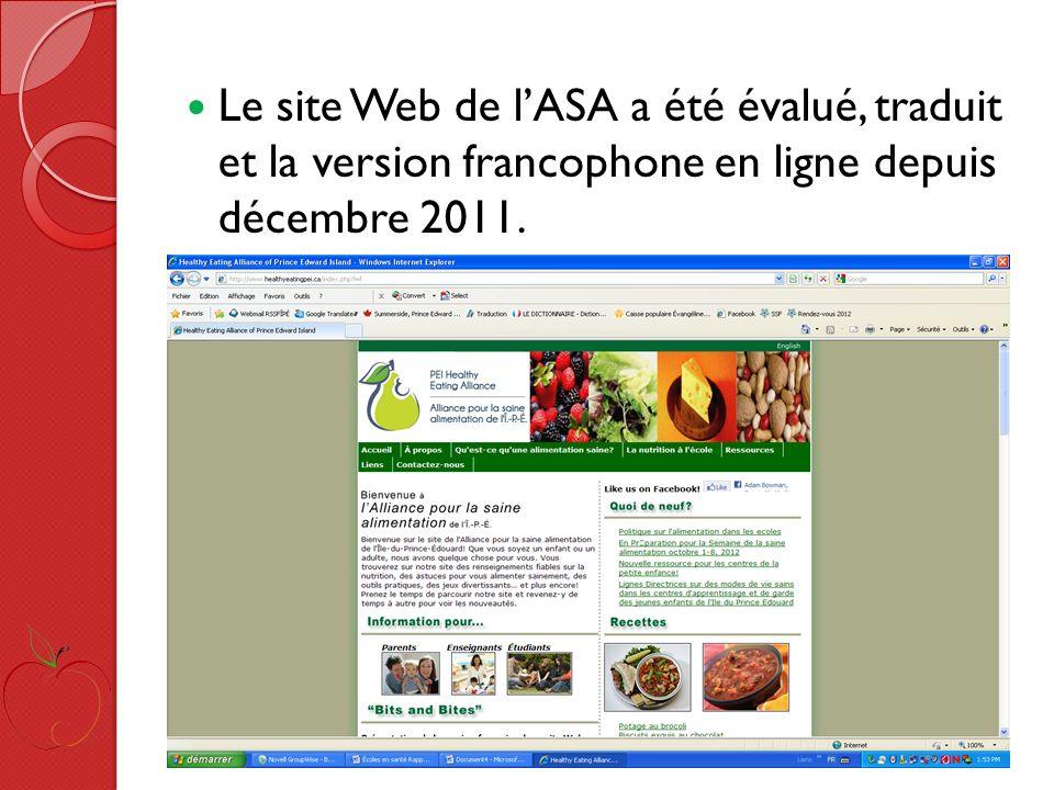 Le site Web de lASA a été évalué, traduit et la version francophone en ligne depuis décembre 2011.