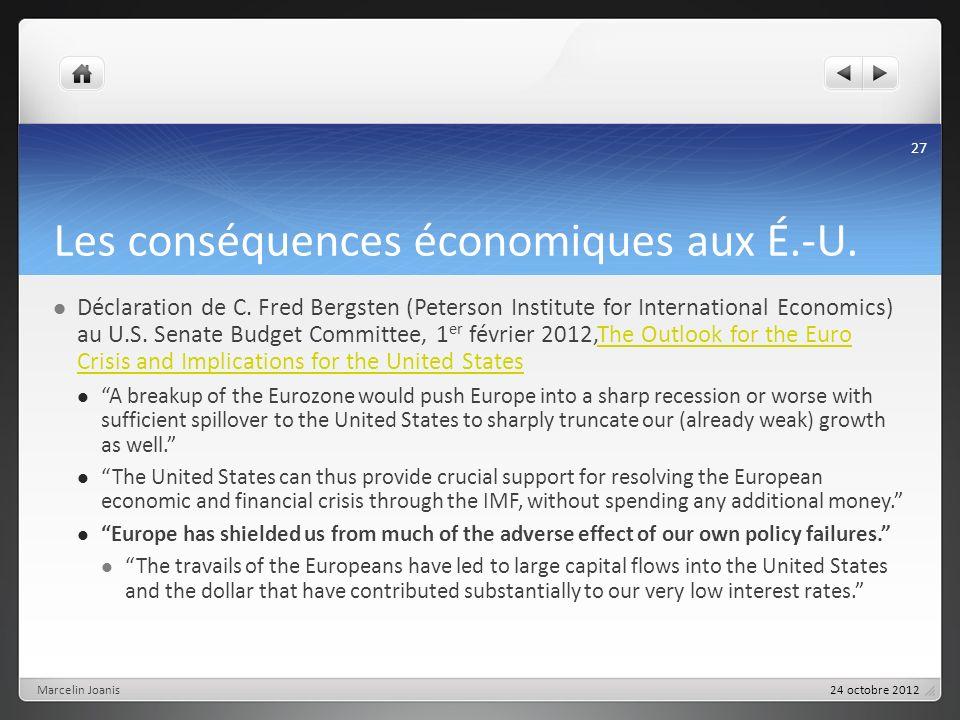 Les conséquences économiques aux É.-U. Déclaration de C. Fred Bergsten (Peterson Institute for International Economics) au U.S. Senate Budget Committe