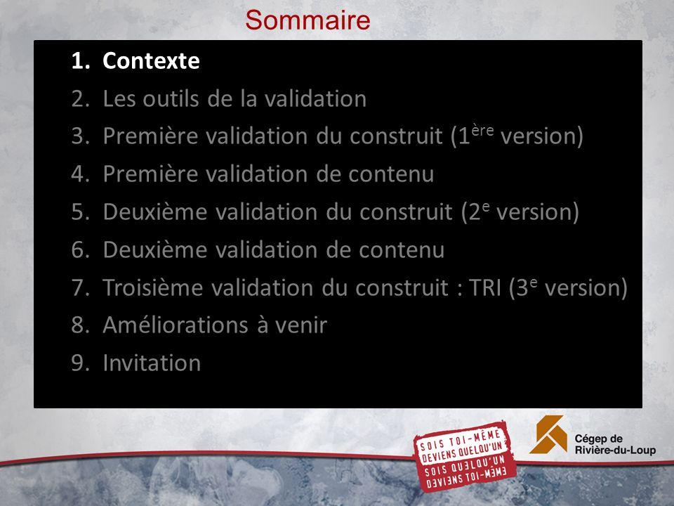Troisième validation du construit (automne 2012) 25 La question 9 est la plus facile La question 9 est la plus facile Paramètre 2