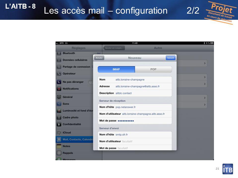 21 LAITB - 8 Les accès mail – configuration2/2