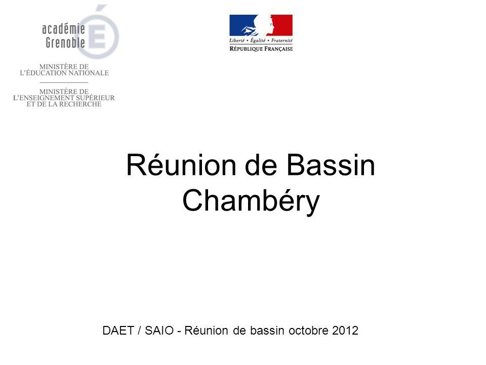 Réunion de Bassin Chambéry DAET / SAIO - Réunion de bassin octobre 2012