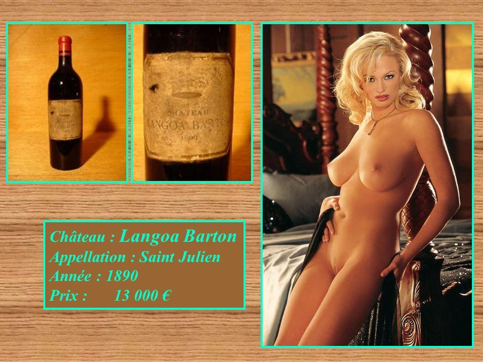Château : Langoa Barton Appellation : Saint Julien Année : 1890 Prix : 13 000
