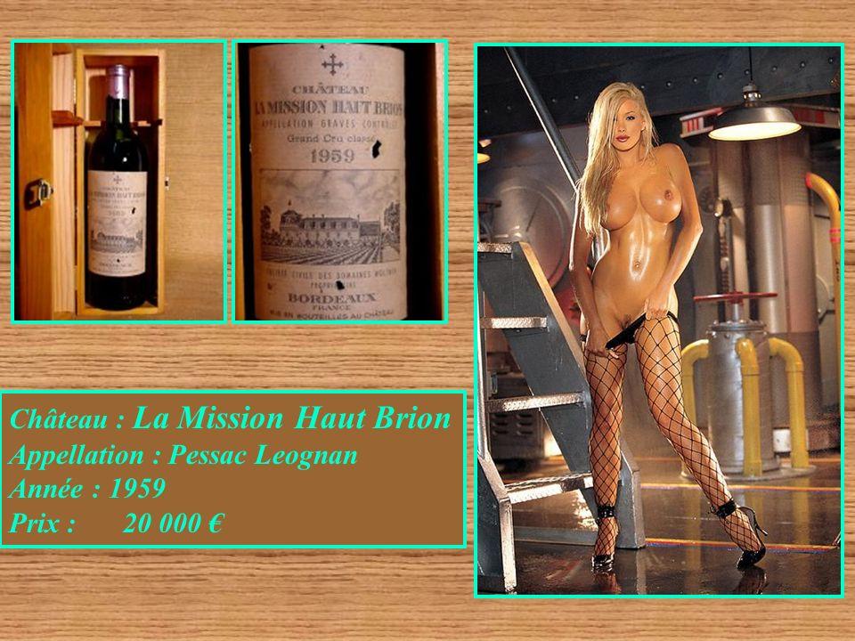 Château : La Mission Haut Brion Appellation : Pessac Leognan Année : 1959 Prix : 20 000