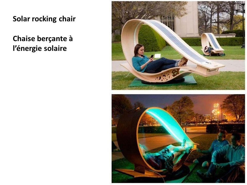 Solar rocking chair Chaise berçante à lénergie solaire
