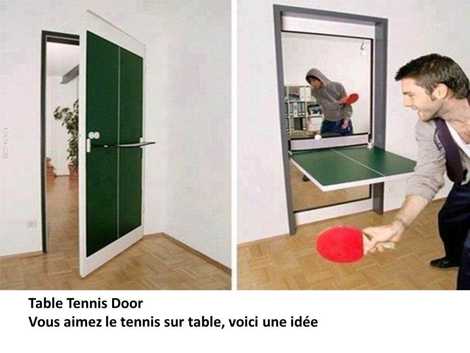Table Tennis Door Vous aimez le tennis sur table, voici une idée