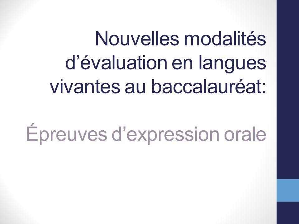 Nouvelles modalités dévaluation en langues vivantes au baccalauréat: Épreuves dexpression orale