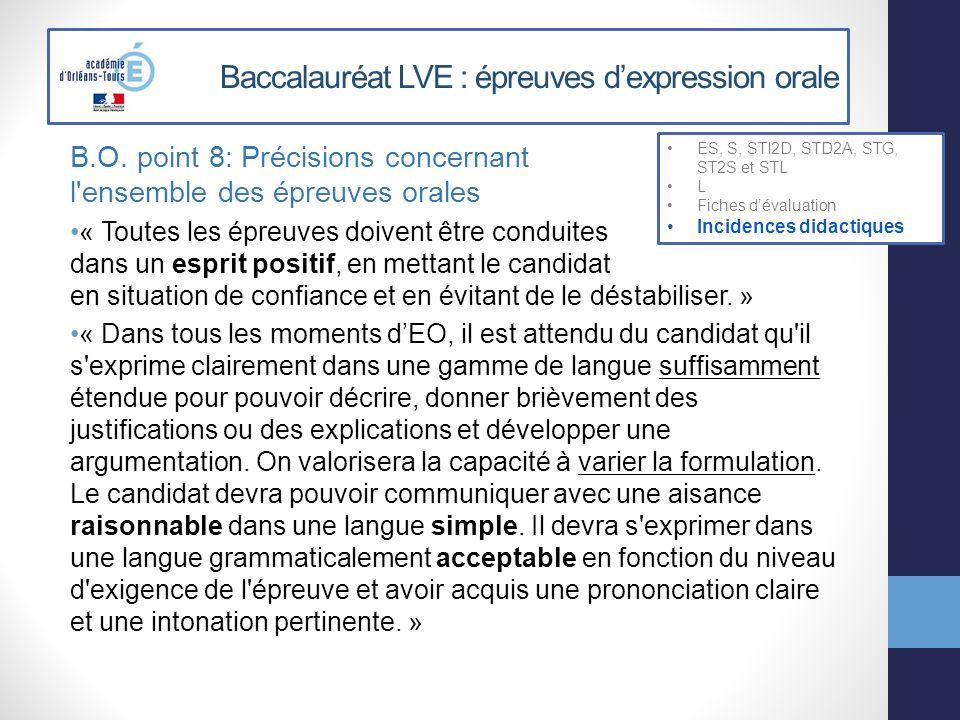 Baccalauréat LVE : épreuves dexpression orale B.O. point 8: Précisions concernant l'ensemble des épreuves orales « Toutes les épreuves doivent être co