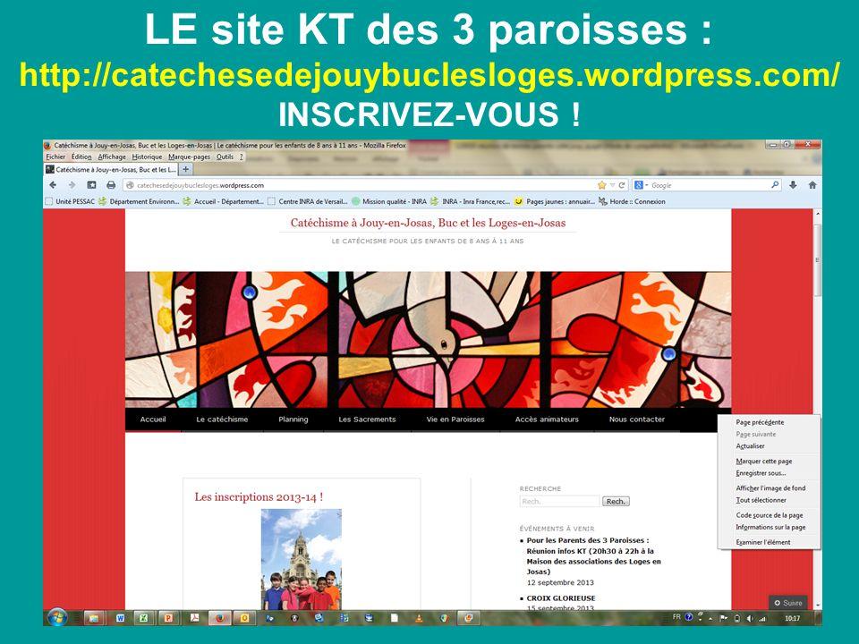 LE site KT des 3 paroisses : http://catechesedejouybuclesloges.wordpress.com/ INSCRIVEZ-VOUS !