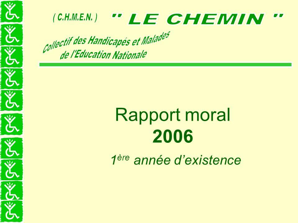 Rapport moral 2006 1 ère année dexistence