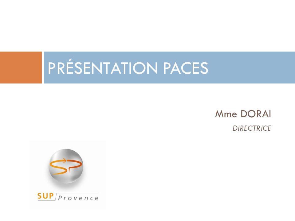 Mme DORAI DIRECTRICE PRÉSENTATION PACES