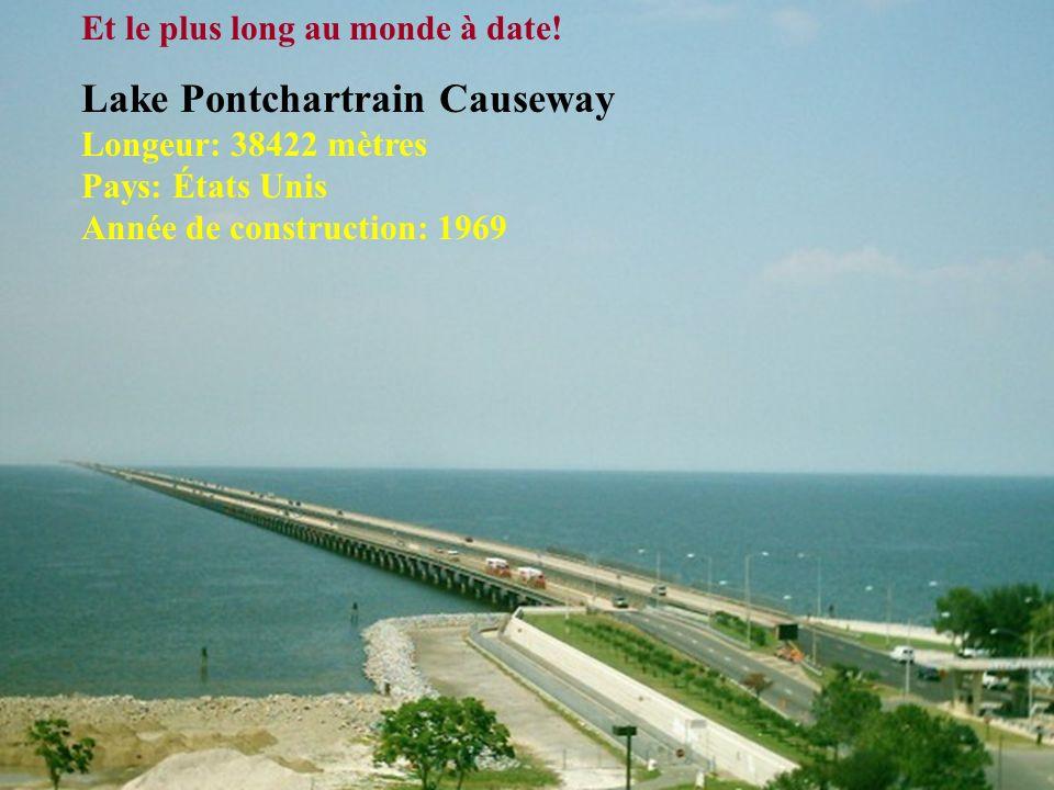 2º– Donghai Longeur: 32 500 mètres Pays: Chine Année de construction: 2005