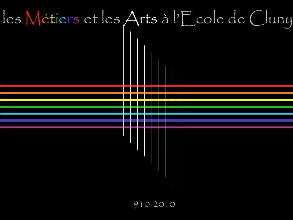 les Métiers et les Arts à lEcole de Cluny 910-2010
