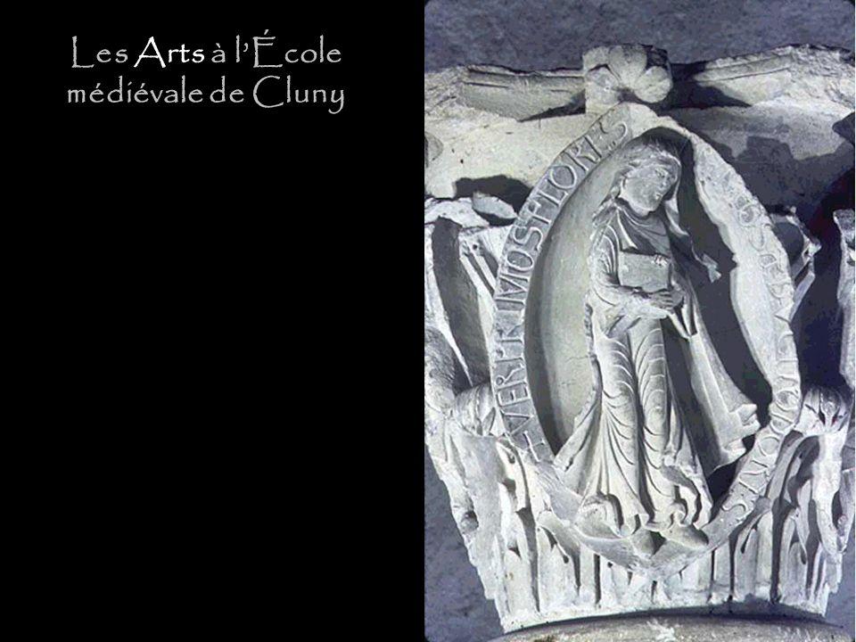 Les Arts à lÉcole médiévale de Cluny