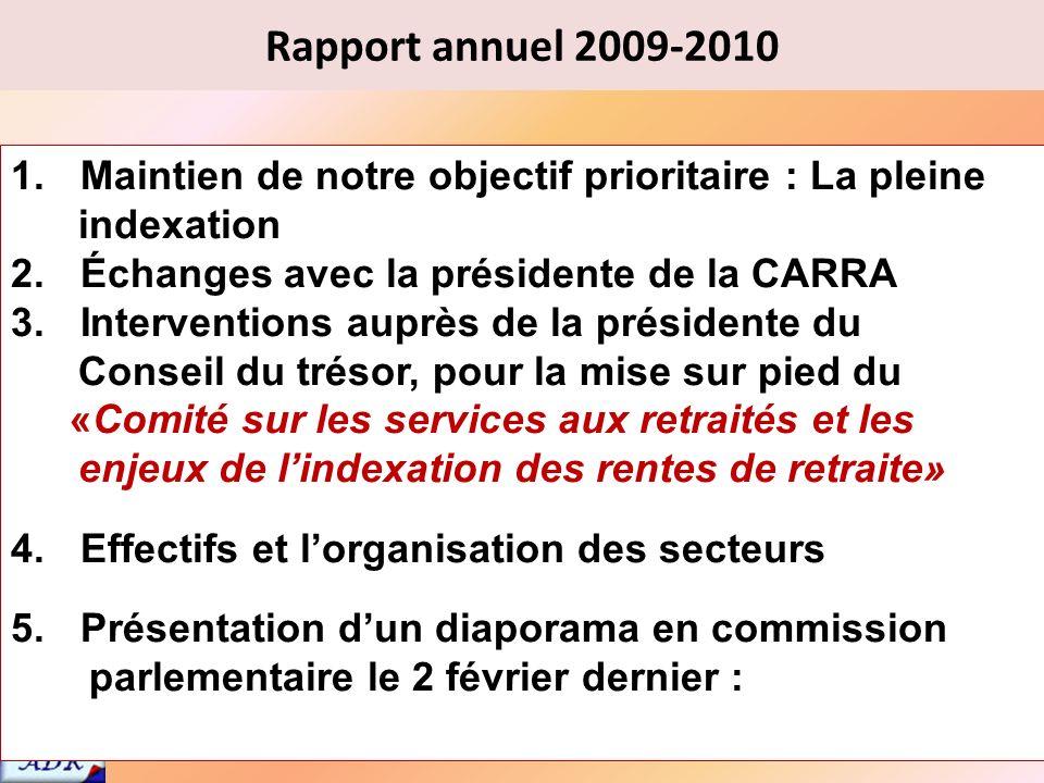 Assemblée générale annuelle 2010 34 PAUSE