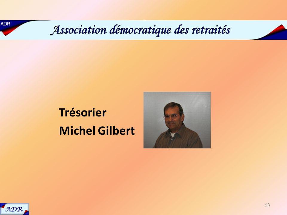 Trésorier Michel Gilbert trés 43