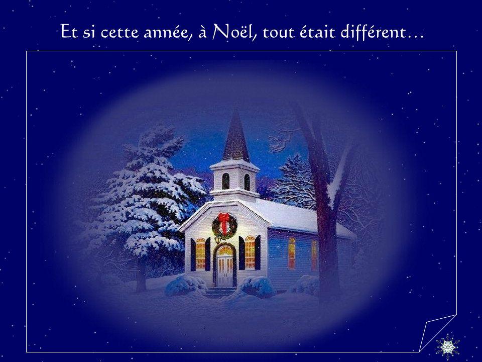 Et si cette année, à Noël, tout était différent…