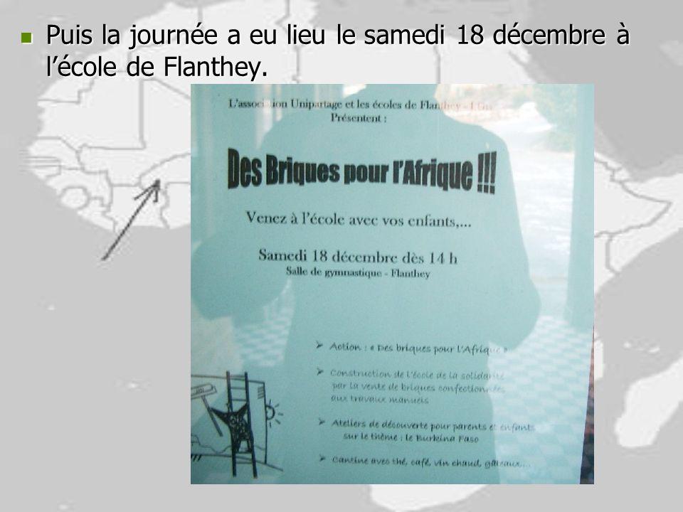 Puis la journée a eu lieu le samedi 18 décembre à lécole de Flanthey. Puis la journée a eu lieu le samedi 18 décembre à lécole de Flanthey.