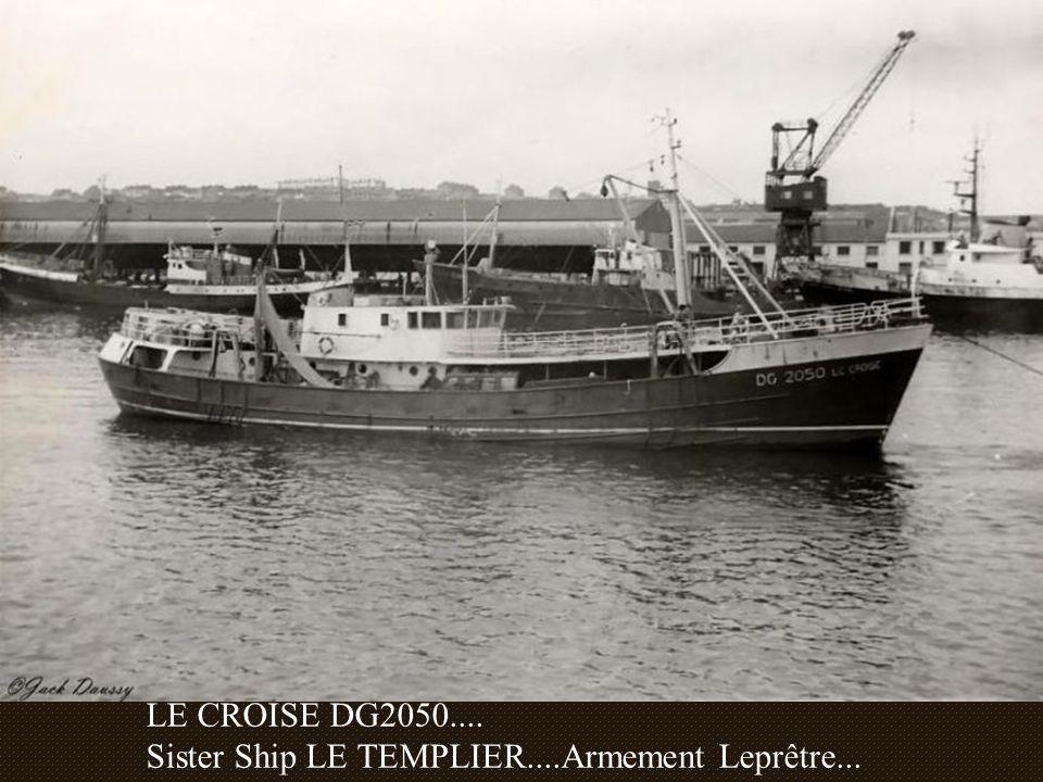 LE CROISE DG2050.... Sister Ship LE TEMPLIER....Armement Leprêtre...