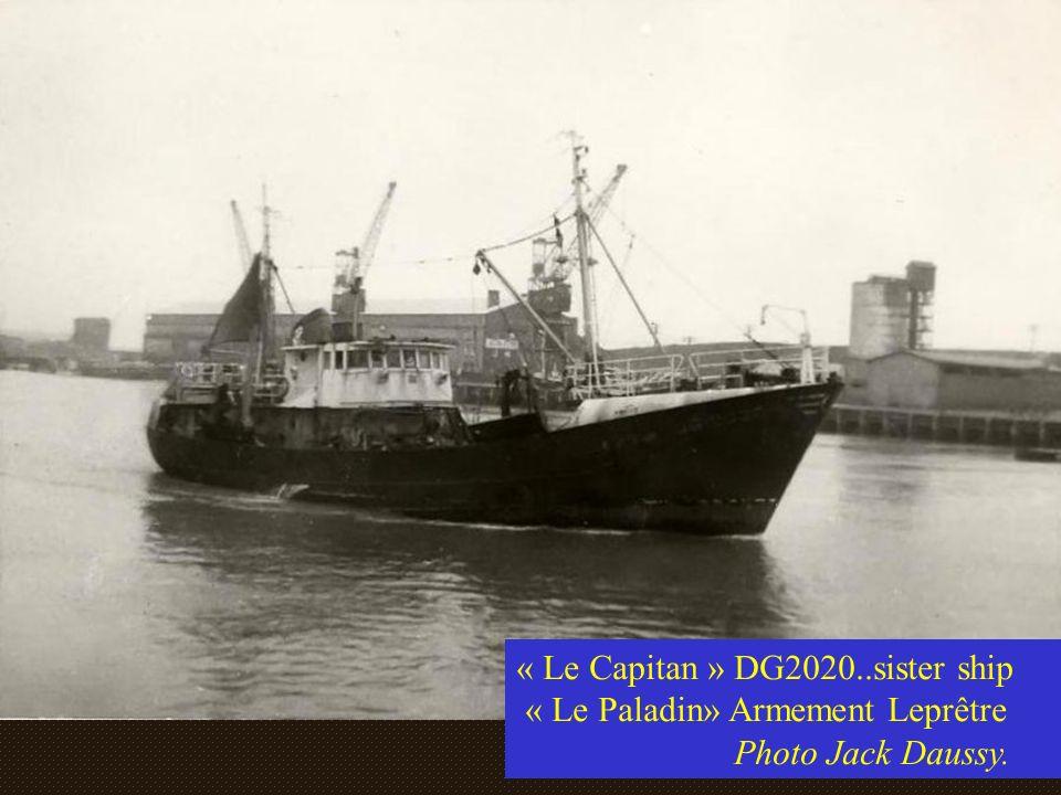 « Le Capitan » DG2020..sister ship « Le Paladin» Armement Leprêtre Photo Jack Daussy.