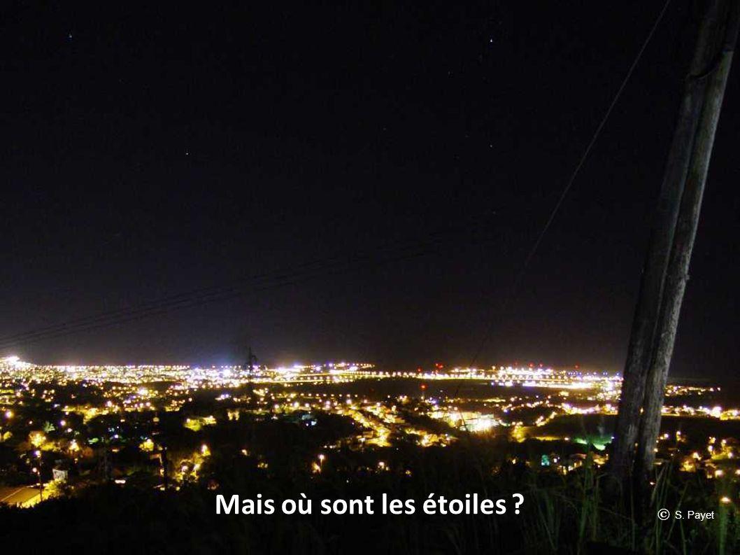 Mais où sont les étoiles ? © S. Payet