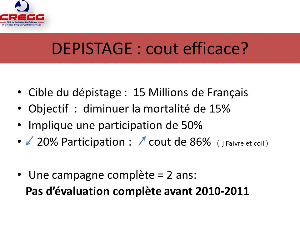 DEPISTAGE : cout efficace.