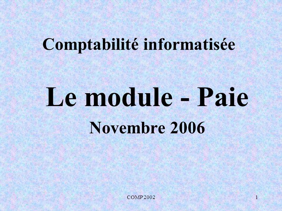 COMP 20022 Comptabilité informatisée – La paie 1.Rémunération 2.Périodes de paie 3.Retenues obligatoires I.Cotisations à lassurance-emploi (A-E) II.Cotisations au régime de pension du Canada (R.P.C) III.