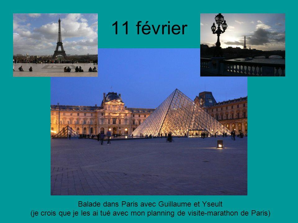 11 février Balade dans Paris avec Guillaume et Yseult (je crois que je les ai tué avec mon planning de visite-marathon de Paris)