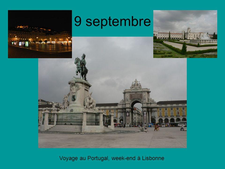 9 septembre Voyage au Portugal, week-end à Lisbonne
