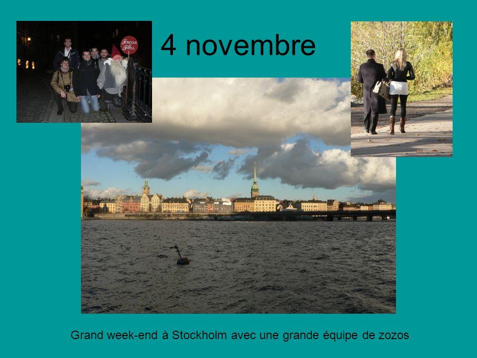 4 novembre Grand week-end à Stockholm avec une grande équipe de zozos