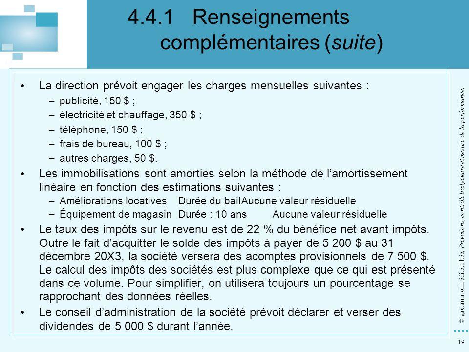 19 © gaëtan morin éditeur ltée, Prévisions, contrôle budgétaire et mesure de la performance. La direction prévoit engager les charges mensuelles suiva