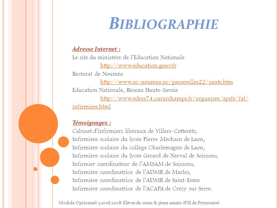 B IBLIOGRAPHIE Adresse Internet : Le site du ministère de lEducation Nationale http://www.éducation.gouv.fr Rectorat de Nouméa http://www.ac-noumea.nc
