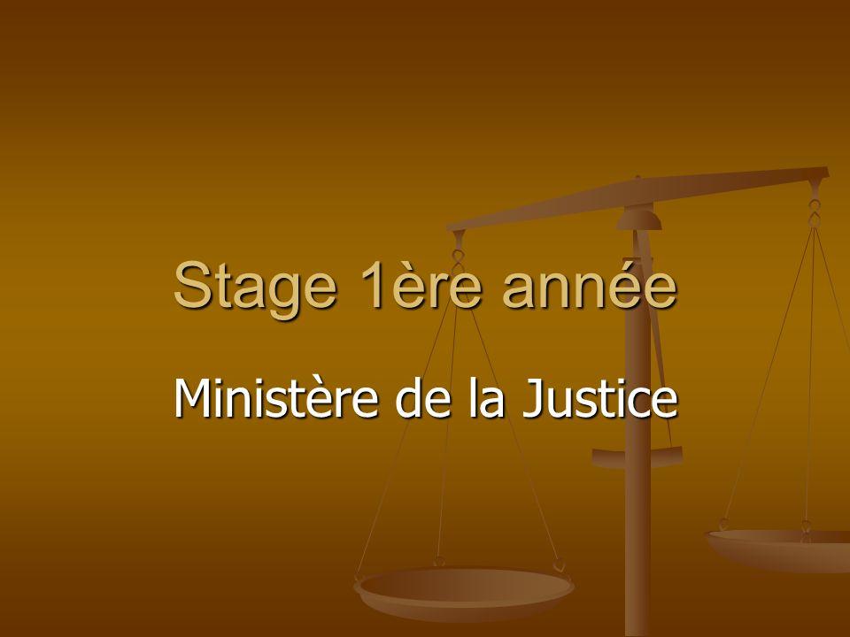 Stage 1ère année Ministère de la Justice