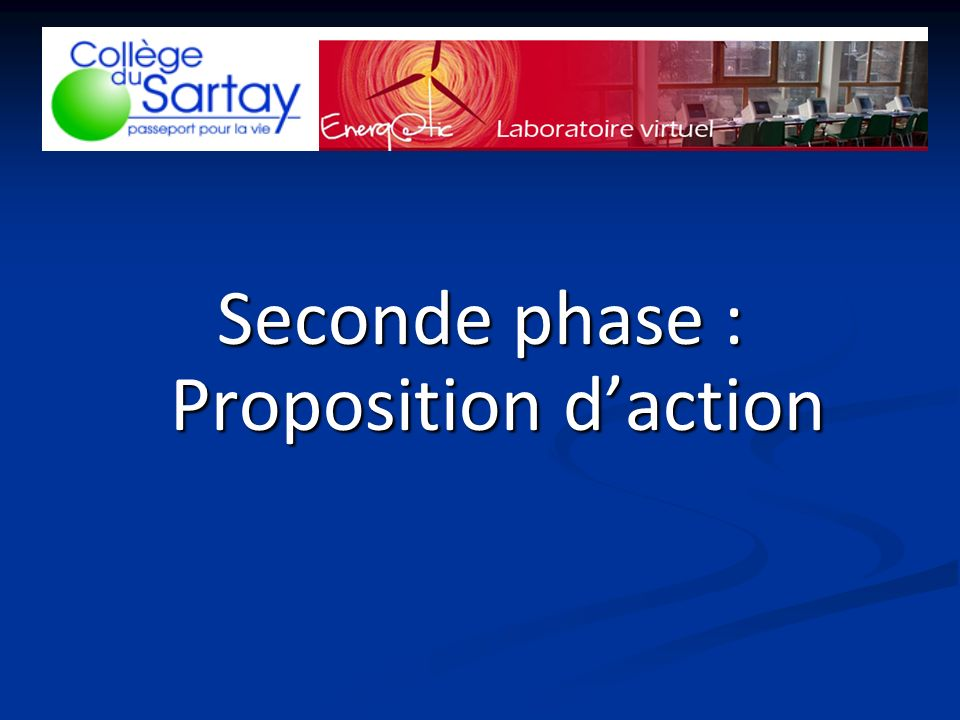 Seconde phase : Proposition daction