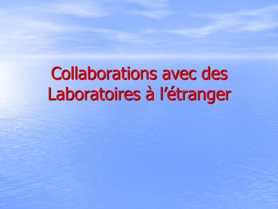 Collaborations avec des Laboratoires à létranger