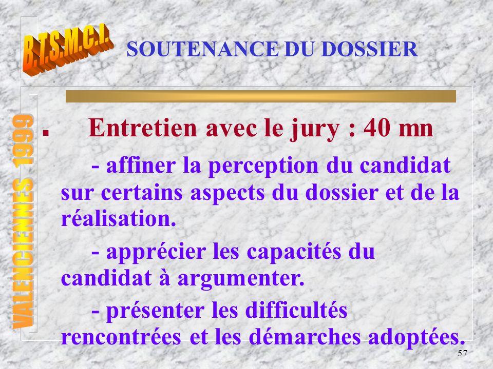 58 EPREUVE PROFESSIONNELLE DE SYNTHESE Modes d évaluation : forme ponctuelle.