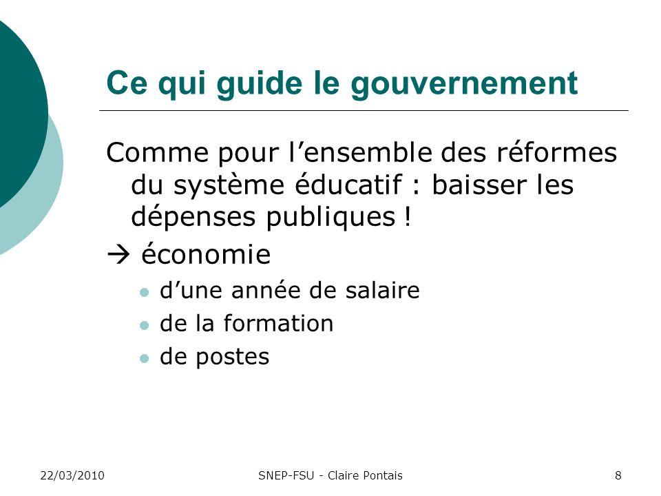 Ce qui guide le gouvernement Comme pour lensemble des réformes du système éducatif : baisser les dépenses publiques ! économie dune année de salaire d