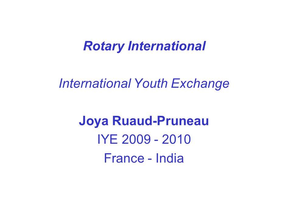 Rotary International International Youth Exchange Joya Ruaud-Pruneau IYE 2009 - 2010 France - India