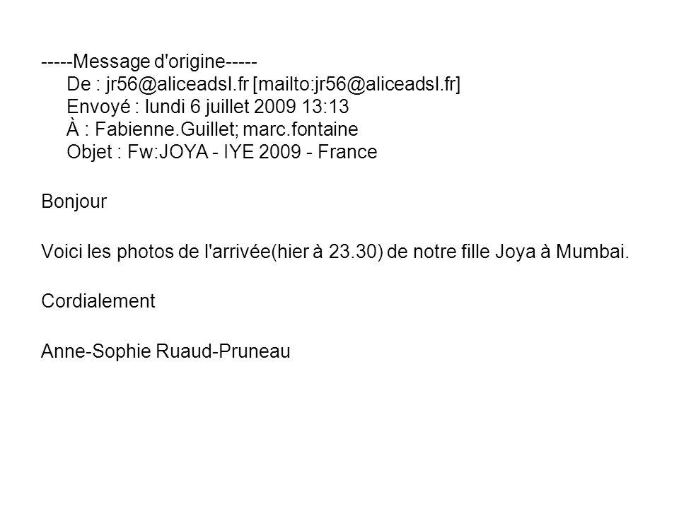 -----Message d'origine----- De : jr56@aliceadsl.fr [mailto:jr56@aliceadsl.fr] Envoyé : lundi 6 juillet 2009 13:13 À : Fabienne.Guillet; marc.fontaine