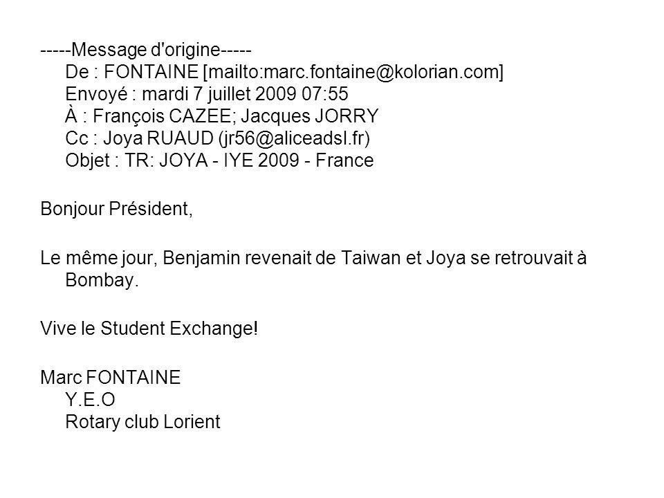 -----Message d'origine----- De : FONTAINE [mailto:marc.fontaine@kolorian.com] Envoyé : mardi 7 juillet 2009 07:55 À : François CAZEE; Jacques JORRY Cc